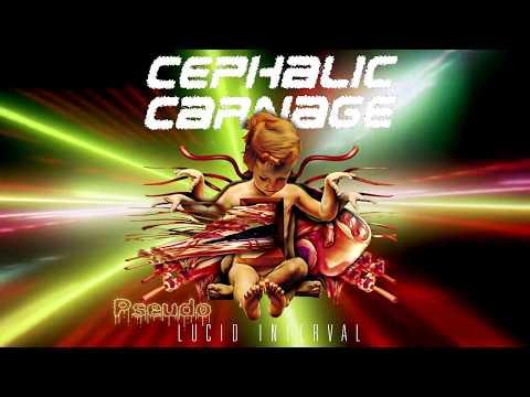 Cephalic Carnage ''Lucid Interval'' ⌠Full Reissued Album⌡