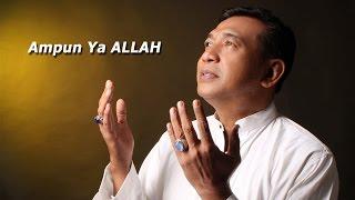 Imam S. Arifin - Ampun Ya Allah [OFFICIAL]