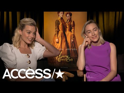'Mary Queen Of Scots': Margot Robbie Dishes On Her Movie Make-Under & Saoirse Ronan Recounts Getting