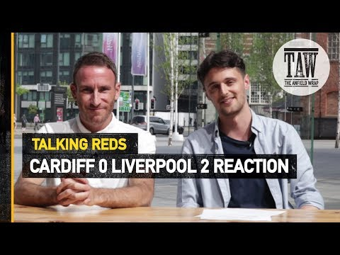 Cardiff City 0 Liverpool 2 | Talking Reds