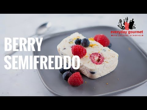 Berry Semifreddo | Everyday Gourmet S7 E27