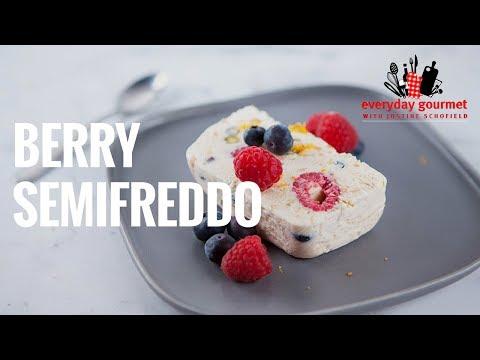 Berry Semifreddo | Everyday Gourmet S7 E27