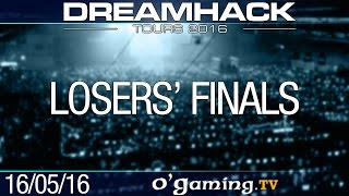 Losers' Finals - DreamHack Tours 2016 - Day 3
