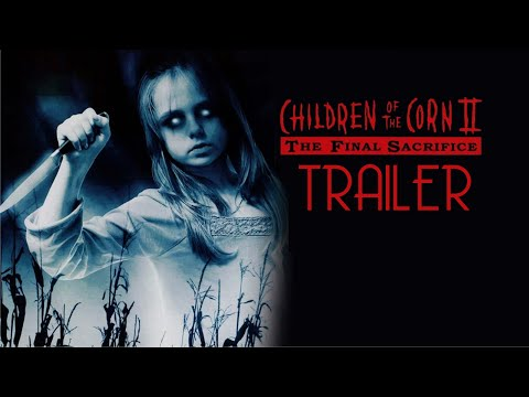 Children of the Corn II: The Final Sacrifice Trailer Remastered HD