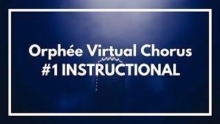 Orphée et Eurydice Virtual Chorus #1