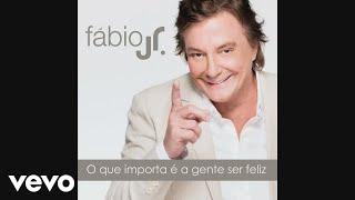 Music video by Fábio Jr. performing O Que Importa é a Gente Ser Feliz. (C) 2014 Sony Music Entertainment Brasil ltda.
