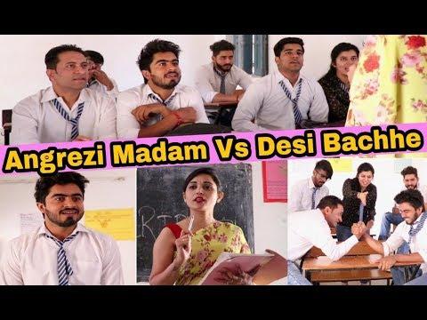 SCHOOL LIFE - Angrezi Madam Vs Desi Bachhe | Feat. Half Engineer