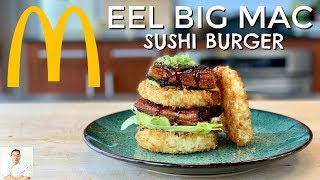 Eel Sushi Big Mac | The Burger McDonald's Needs To Make by Diaries of a Master Sushi Chef