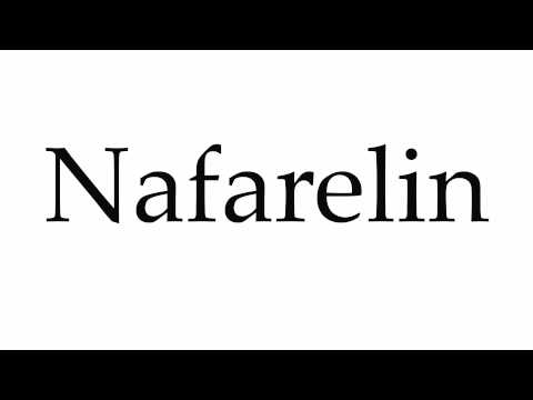 How to Pronounce Nafarelin