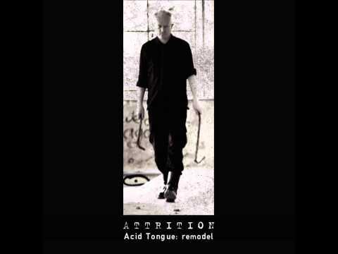 Attrition - Acid Tongue (Void Prototype Remix)