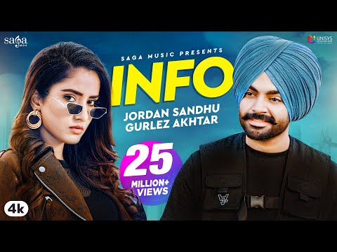Jordan Sandhu - INFO | Gurlez Akhtar | Snappy | Rav Hanjra | Latest Punjabi Song 2020 | Saga Music