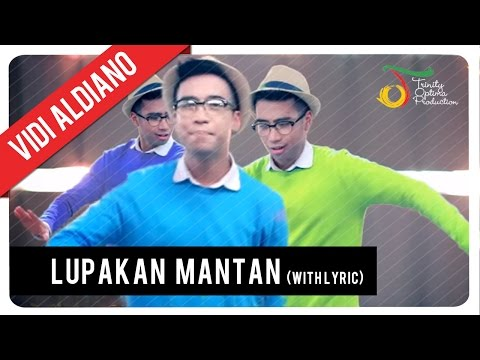 Vidi Aldiano - Lupakan Mantan (With Lyric) | VC Trinity