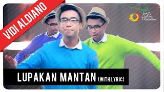 Vidi Aldiano - Lupakan Mantan (With Lyric) | VC Trinity