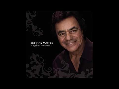 A Night To Remember ♫ Johnny Mathis Ft. Gladys Knight