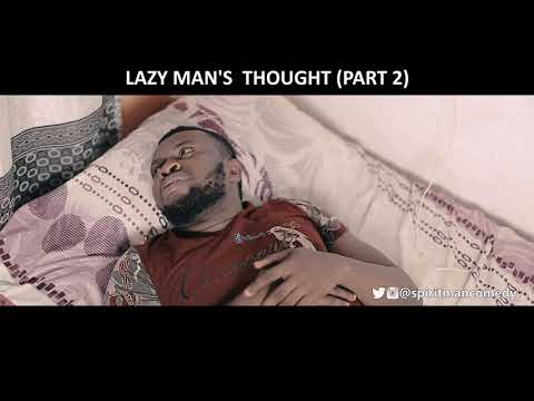 Lazy man's thought (part 2) (spiritman comedy)