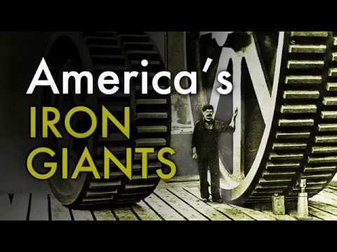 America's Iron Giants - The World's Most Powerful Metalworkers