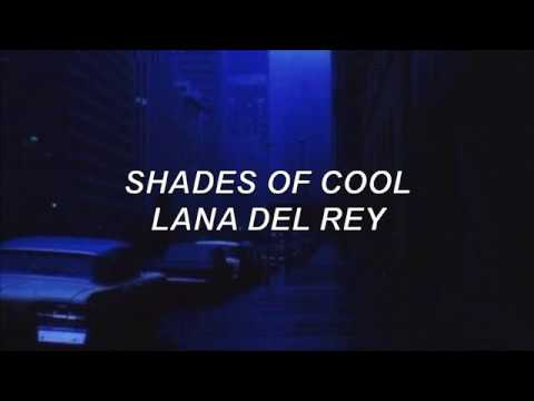 shades of cool - lana del rey lyrics