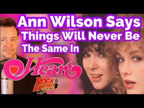 Heart's Ann Wilson Says It Will Never Be The Same With Her Sister Nancy