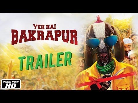Watch the Official Trailer of Yeh Hai Bakrapur featuring Shah Rukh