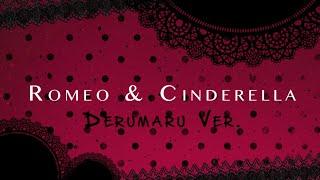 Romeo  Cinderella  Derumaru Ver  Cover Español