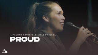 Video Proud - Influence Music // Melody Noel [Official Music Video] MP3, 3GP, MP4, WEBM, AVI, FLV Mei 2019