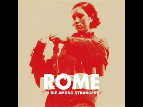 Rome - Mourir A Madrid (видео)