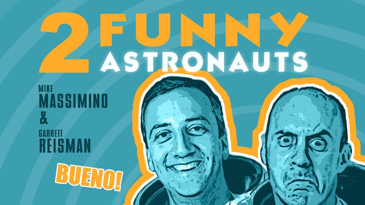 2 Funny Astronauts – Episode 7