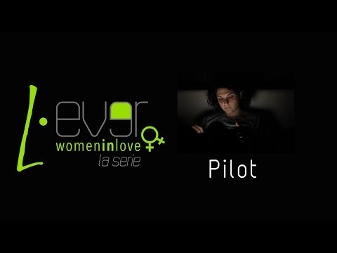 L-EVER SEASON 1 - EPISODE 1 #PILOT