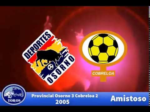 Provincial Osorno 3 Cobreloa 2 (2005)(Amistoso)