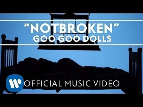 Goo Goo Dolls - Notbroken