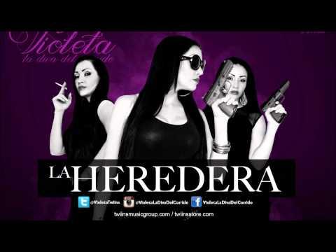 La Heredera -Violeta La Diva Del Corrido