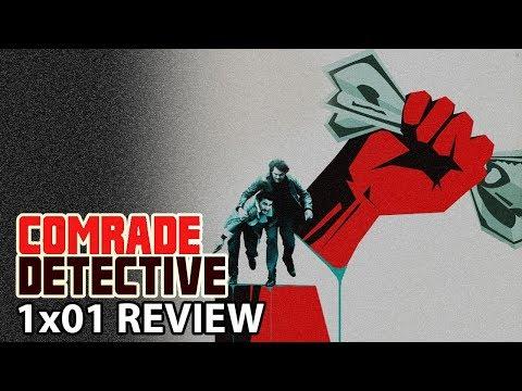 Comrade Detective Season 1 Episode 1 'The Invisible Hand' Review