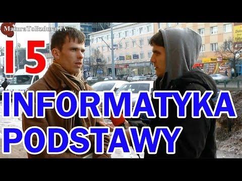 Matura To Bzdura - INFORMATYKA PODSTAWY odc. 15
