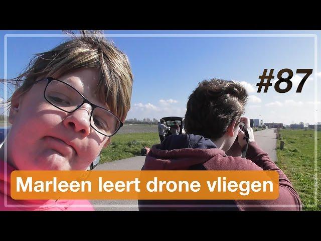 Marleen leert drone vliegen | VLOG (#87)
