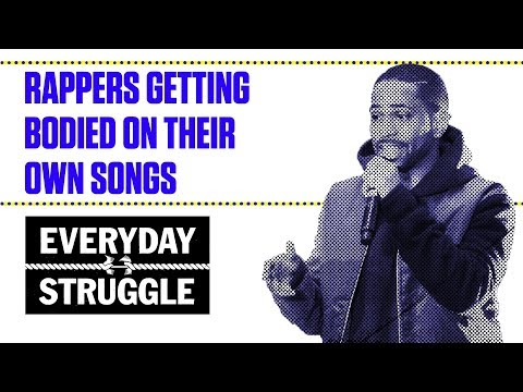 Rappers Getting Bodied on Their Own Songs   Everyday Struggle