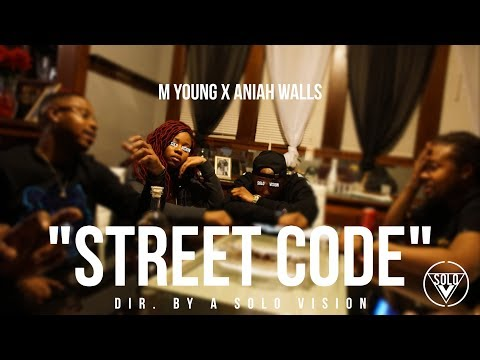 """MYoung Ft. Anaiah Walls - """"Street Code""""(Official Video)   Dir. By @aSoloVision"""