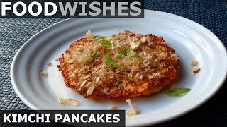 Kimchi Pancakes with Dancing Fish Flakes - Food Wishes by Food Wishes