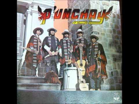 PUNCHAY - MUSICA TRADICIONAL DE ECUADOR - INTERPRETA GRUPO PUNCHAY DE POTOSI BOLIVIA.... Integrantes : GERMAN HUARACHI G., VICTOR HUARACHI G., FLORENTINO HUANACO V., F...