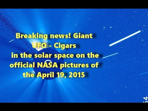 Breaking news! Giant UFO – Cigars in the solar space on NASA pictures of the April 19, 2015