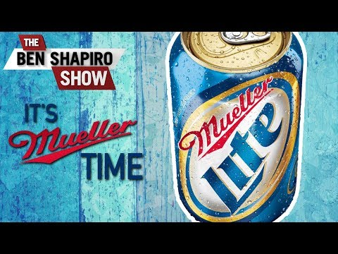 Is It Mueller Time? | The Ben Shapiro Show Ep. 542 (видео)