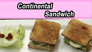 Continental Sandwich | Indian Cuisine Recipe | Tamil