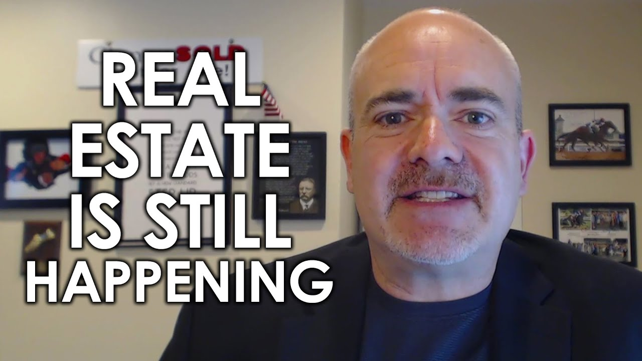 Q: Did You Know There's Still Plenty of Real Estate Business to Be Done?