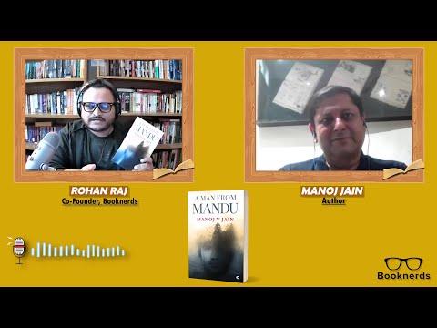 Booknerds Podcast| A Man from Mandu | Manoj JainBooknerds Podcast| A Man from Mandu | Manoj Jain