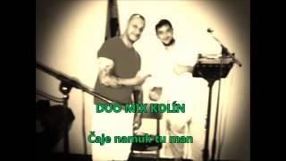 Video DUO MIX KOLÍN - Čaje namuk tu man