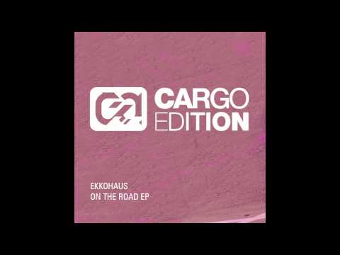 Ekkohaus - On The Road (cargo022)