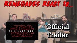 Video Renegades React to... Star Wars: The Last Jedi - Official Trailer *SPOILERS* MP3, 3GP, MP4, WEBM, AVI, FLV Oktober 2017