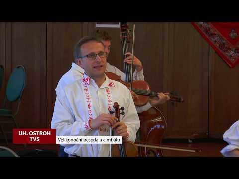 TVS: Uherský Ostroh - Velikonoční beseda u cimbálu