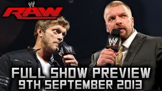 WWE RAW 9/9/13 WWE MONDAY NIGHT RAW September 9 2013 WWE RAW 9/9/13 RAW 09/09/13 - Full Show PREVIEW
