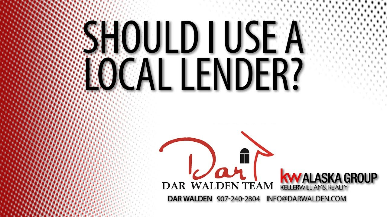 Is Using a Local Lender the Right Move?