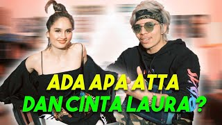 Video ATTA BIKIN CINTA LAURA DEG DEG SERR MP3, 3GP, MP4, WEBM, AVI, FLV Mei 2019
